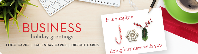 Business Holiday Greetings with Logo Cards, Calendar Cards, and Die-Cut Cards